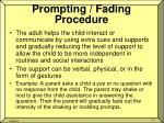prompting fading procedure