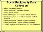 social reciprocity data collection