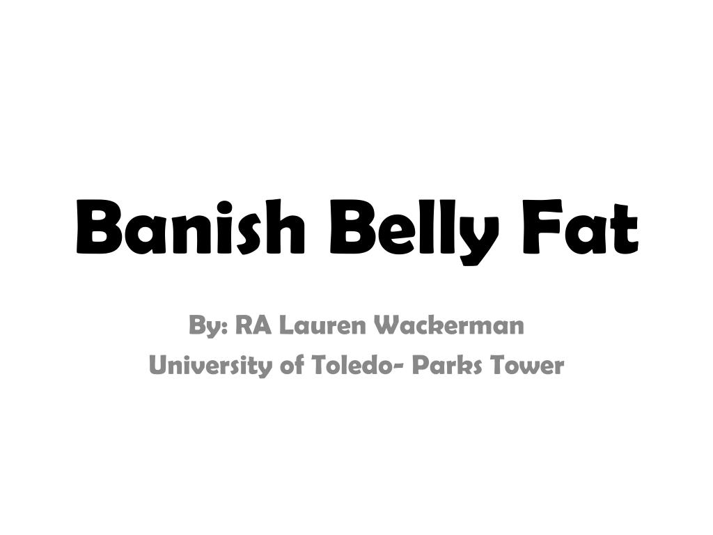 banish belly fat l.