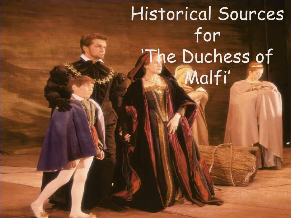 historical sources for the duchess of malfi l.