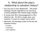 4 what about the play s relationship to salvation history