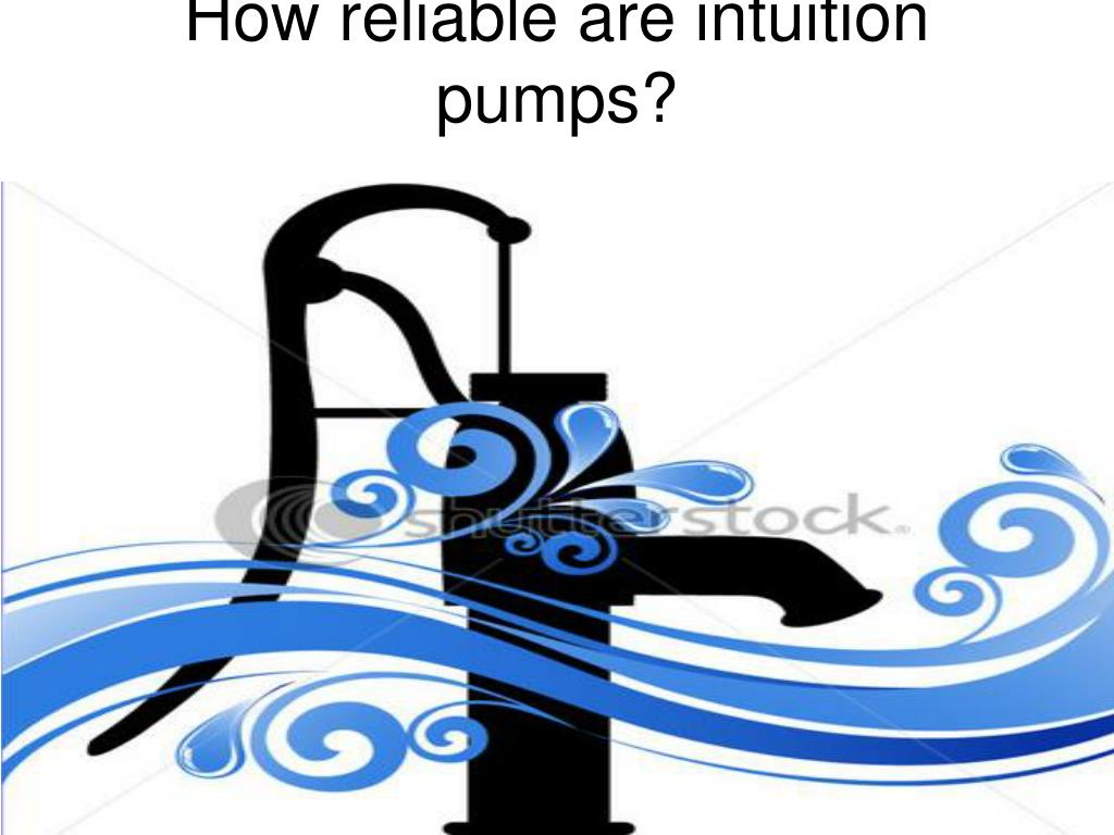 How reliable are intuition pumps?
