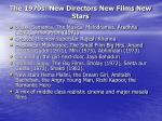 the 1970s new directors new films new stars