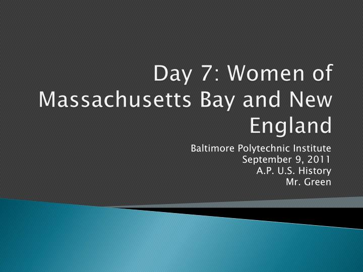 day 7 women of massachusetts bay and new england n.