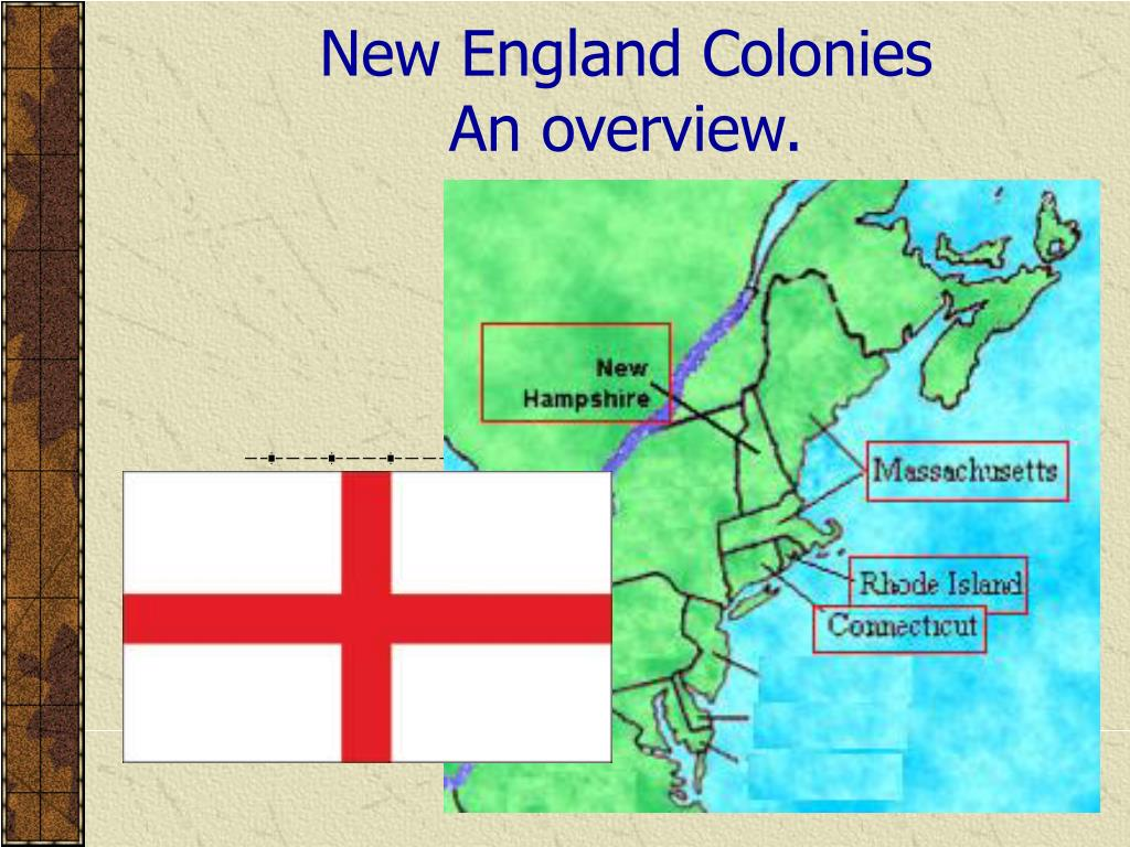 new england colonies an overview l.