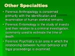 other specialties