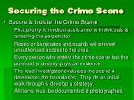 securing the crime scene