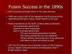 fusion success in the 1890s
