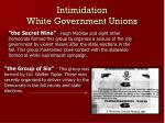 intimidation white government unions