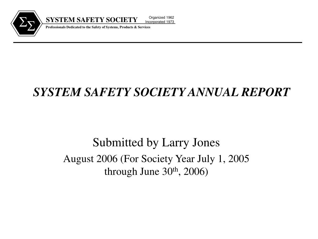system safety society annual report l.