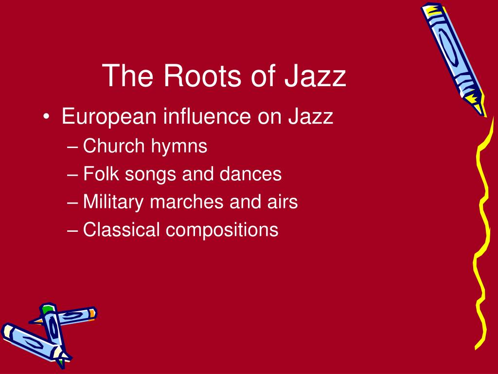 the roots of jazz l.