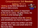 comprehension skill review setting te 171