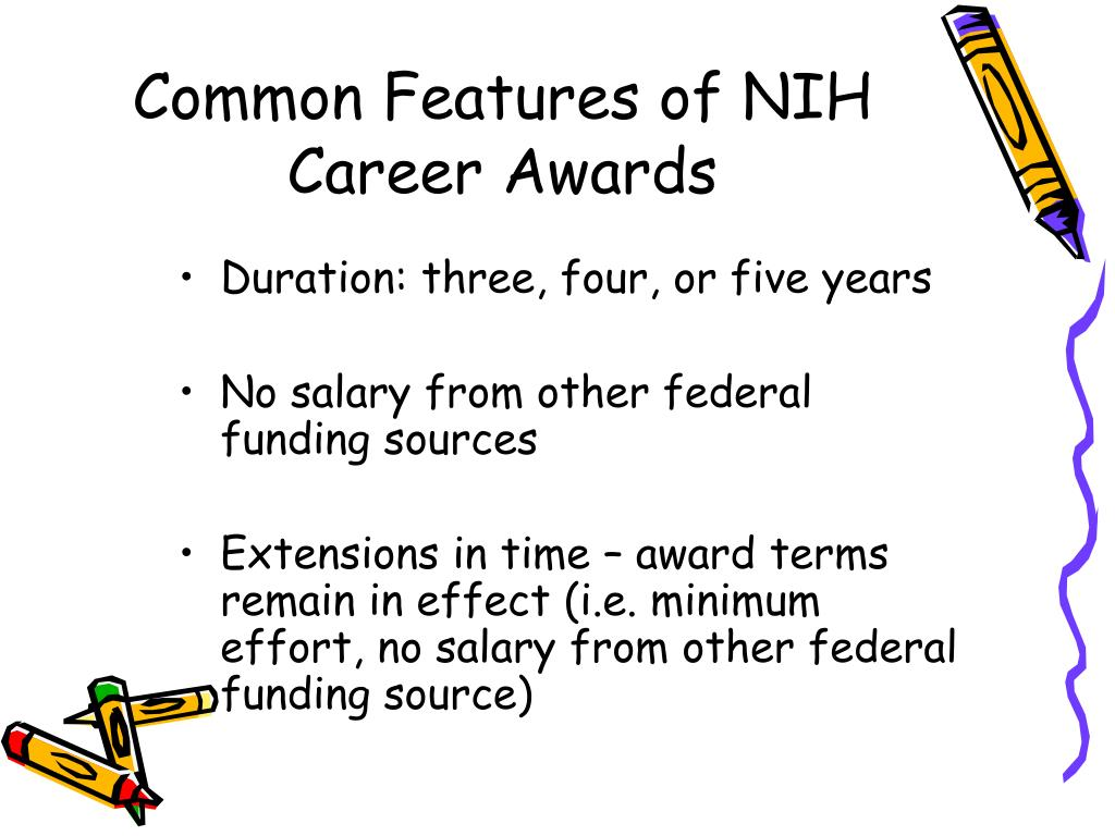 Common Features of NIH Career Awards