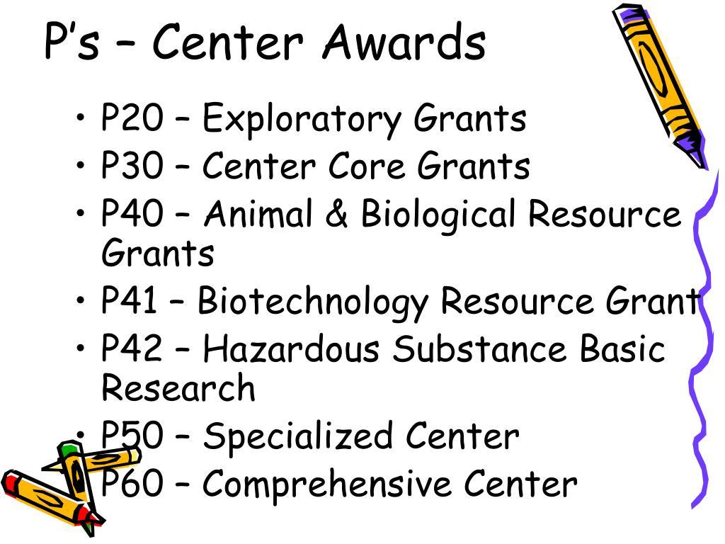 P's – Center Awards