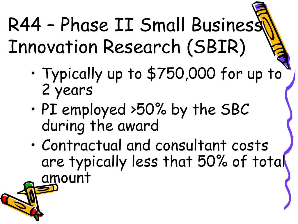 R44 – Phase II Small Business Innovation Research (SBIR)