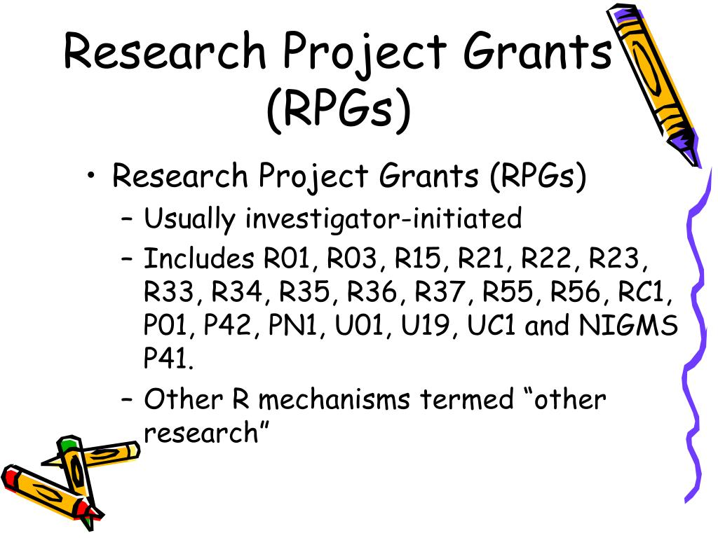 Research Project Grants (RPGs)