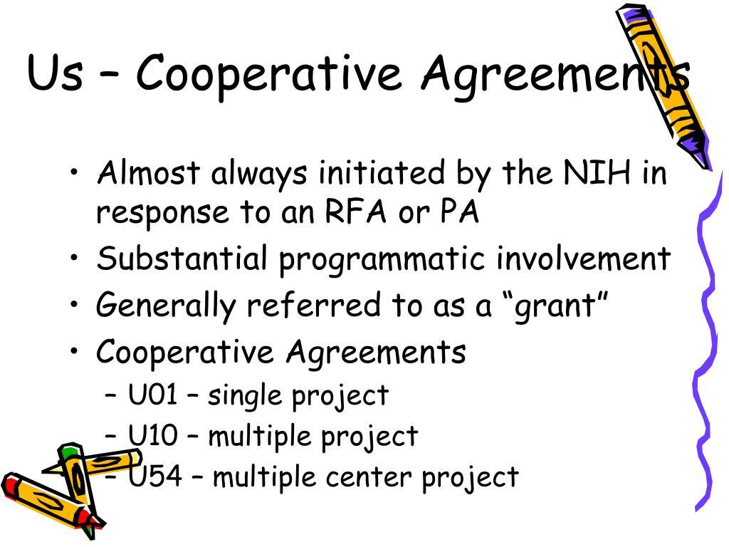 Us – Cooperative Agreements