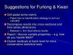 suggestions for furlong kwan