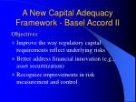 a new capital adequacy framework basel accord ii
