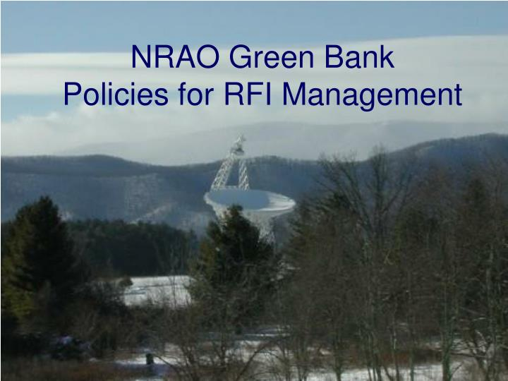 nrao green bank policies for rfi management n.