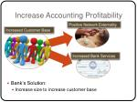 increase accounting profitability