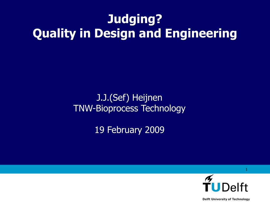 judging quality in design and engineering l.