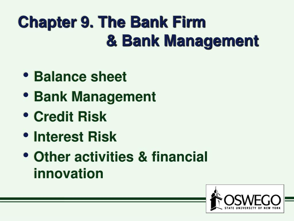 chapter 9 the bank firm bank management l.