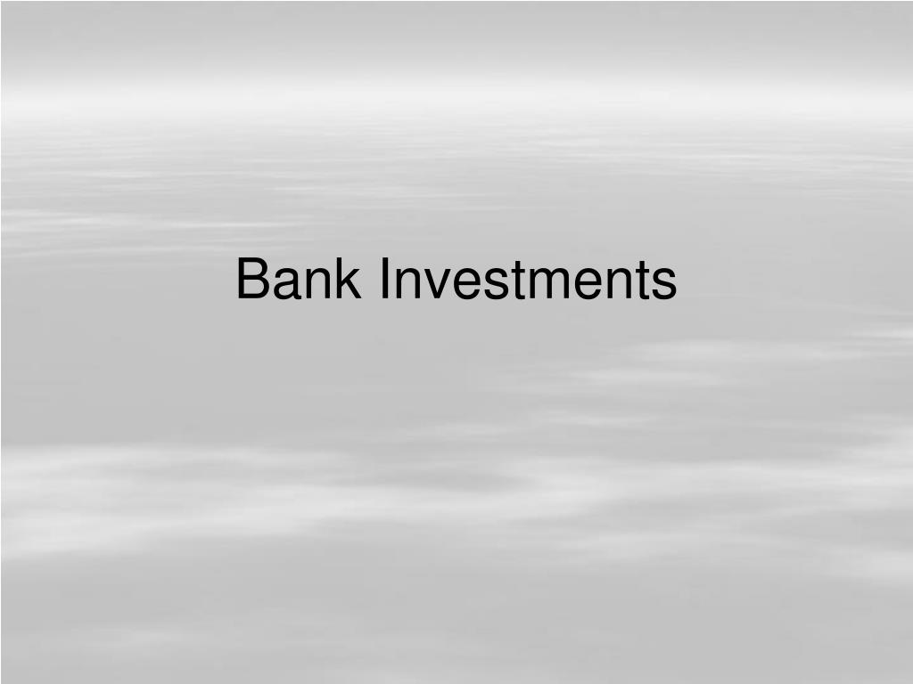 bank investments l.