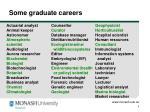 some graduate careers