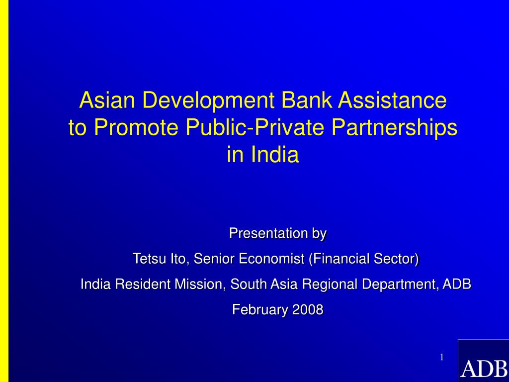 asian development bank assistance to promote public private partnerships in india l.