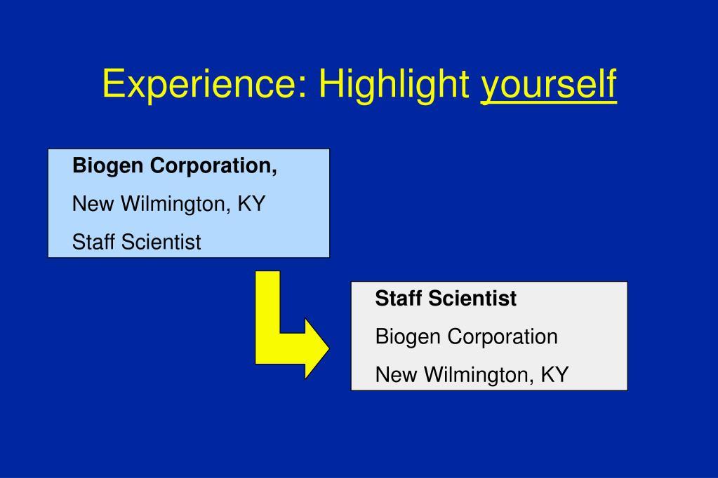 Experience: Highlight