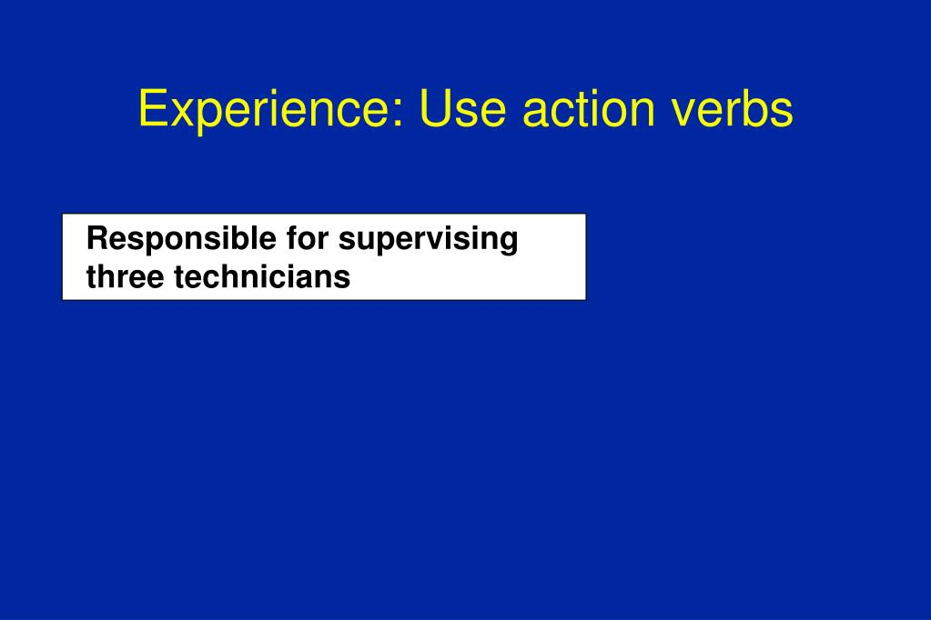 Experience: Use action verbs