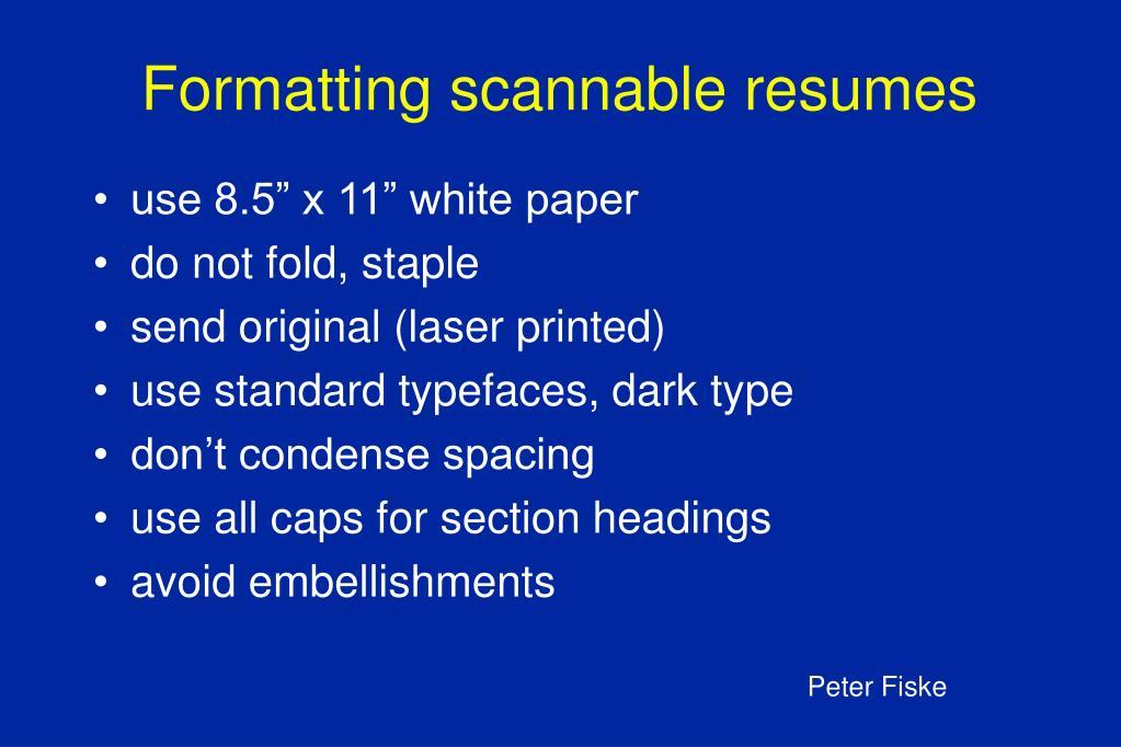 Formatting scannable resumes