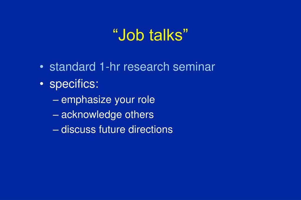 """""""Job talks"""""""