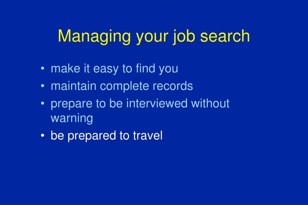Managing your job search