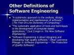 other definitions of software engineering