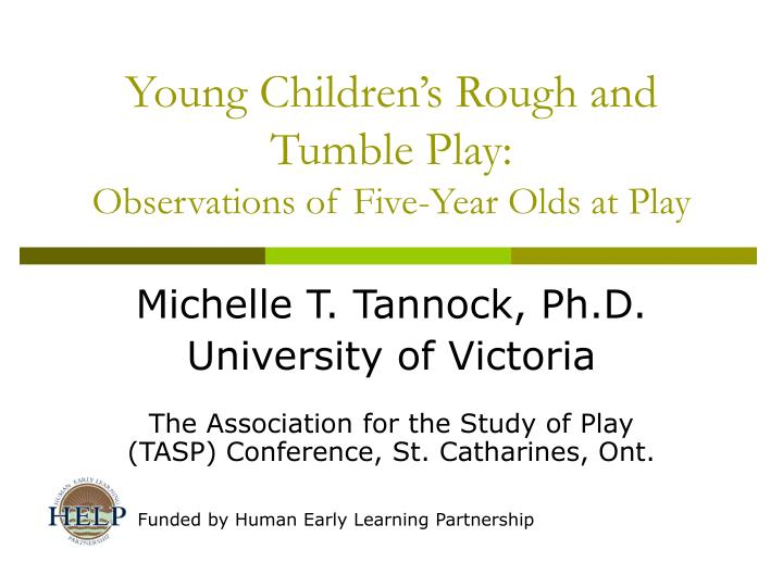 young children s rough and tumble play observations of five year olds at play n.