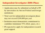 independent investigator r00 phase33