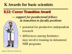 k awards for basic scientists23