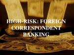 high risk foreign correspondent banking