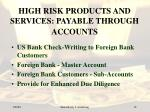 high risk products and services payable through accounts