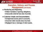 execution delivery and process management continued