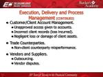execution delivery and process management continued17
