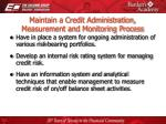 maintain a credit administration measurement and monitoring process