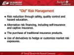 old risk management