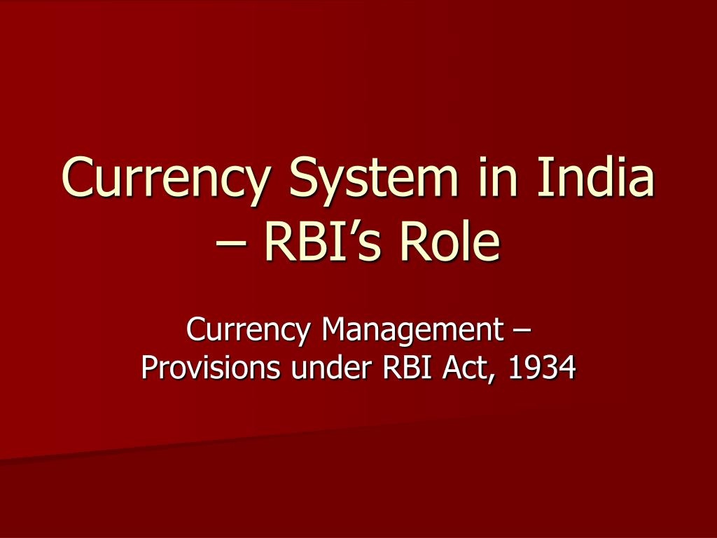 currency system in india rbi s role l.