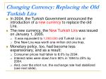 changing currency replacing the old turkish lira