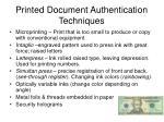 printed document authentication techniques