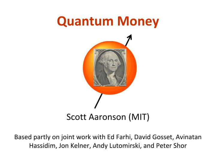 quantum money n.