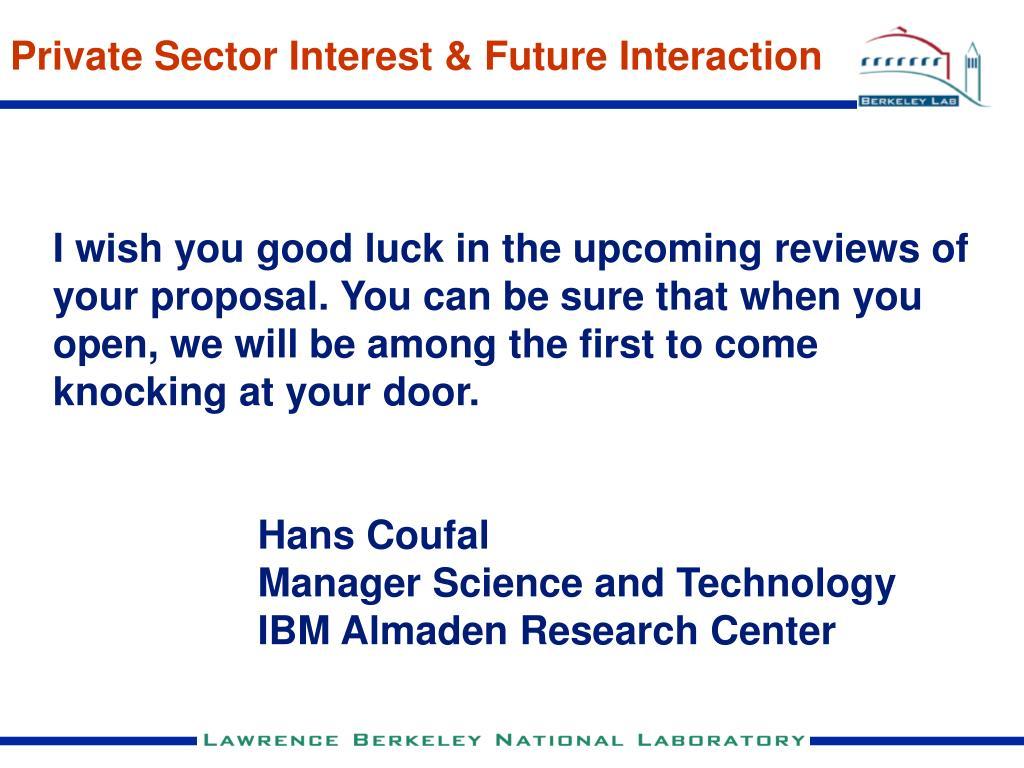 Private Sector Interest & Future Interaction